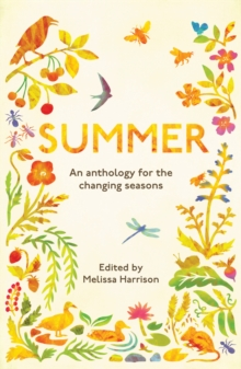 Summer : An Anthology for the Changing Seasons, Paperback / softback Book
