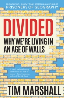 Divided : Why We're Living in an Age of Walls, Hardback Book