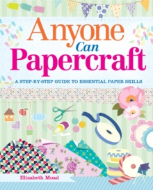 Anyone Can Papercraft, Paperback Book