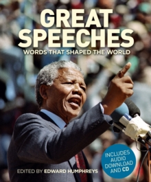 Great Speeches : Words that Shaped the World, Hardback Book