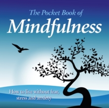 The Pocket Book of Mindfulness, Hardback Book