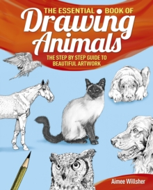 The Essential Book of Drawing Animals, Paperback Book