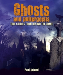 Ghosts and Poltergeists, Paperback Book