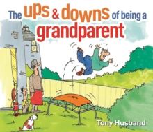 The Ups & Downs of Being a Grandparent,  Book