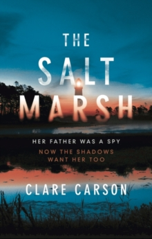 The Salt Marsh, Hardback Book