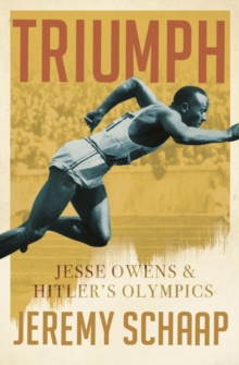 Triumph: Jesse Owens and Hitler's Olympics, Paperback Book