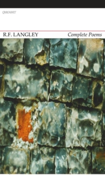 Complete Poems: R. F. Langley, Paperback / softback Book
