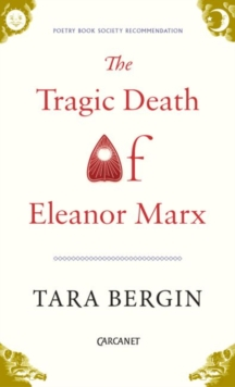 The Tragic Death of Eleanor Marx, Paperback Book