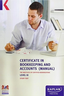 ICB Level 3 Certificate in Bookkeeping (Manual) - Text, Paperback Book
