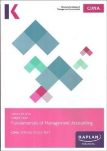 BA2 FUNDAMENTALS OF MANAGEMENT ACCOUNTING - STUDY TEXT, Paperback Book