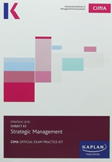 E3 STRATEGIC MANAGEMENT - EXAM PRACTICE KIT, Paperback / softback Book