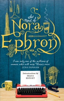 The Most of Nora Ephron, Paperback / softback Book