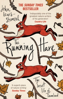 The Running Hare : The Secret Life of Farmland, Paperback Book