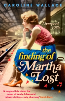 The Finding of Martha Lost, Paperback / softback Book