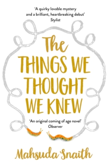 The Things We Thought We Knew, Paperback / softback Book
