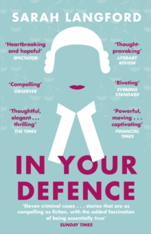 In Your Defence : True Stories of Life and Law, Paperback / softback Book