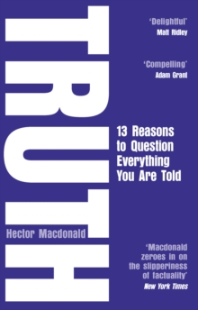 Truth : 13 Reasons To Question Everything You Are Told, Paperback / softback Book