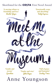 Meet Me at the Museum : Shortlisted for the Costa First Novel Award 2018, Paperback / softback Book