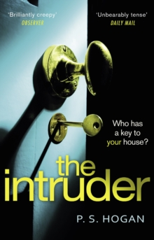 The Intruder : The most unsettling sociopath you'll meet this year, Paperback / softback Book