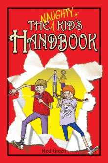 The Naughty Kid's Handbook, Paperback Book