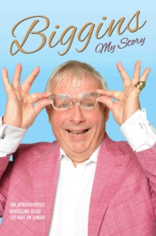 Biggins : My Story, Paperback / softback Book