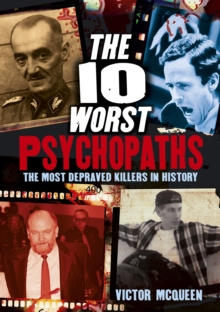 The 10 Worst Psychopaths, Paperback Book