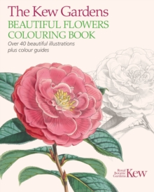 The Kew Gardens Beautiful Flowers Colouring Book, Paperback Book