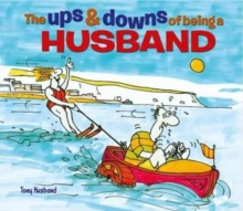 The Ups & Downs of Being a Husband, Hardback Book