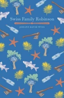 The Swiss Family Robinson, Paperback / softback Book