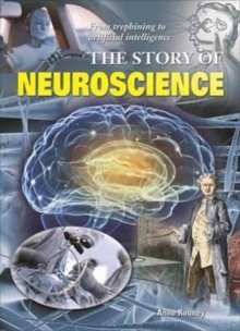 The Story of Neuroscience, Paperback Book