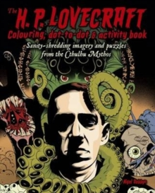 The H.P Lovecraft Colouring, Dot-to-Dot and Activity Book, Paperback / softback Book
