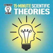 15-Minute Scientific Theories, Paperback Book