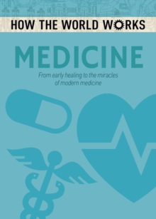 How the World Works: Medicine, Paperback / softback Book
