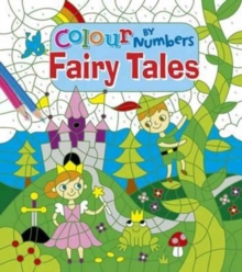 Colour by Numbers Fairy Tales, Paperback / softback Book