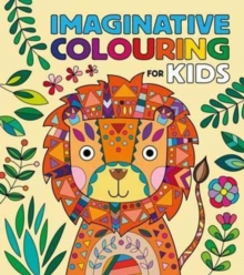 Imaginative Colouring for Kids, Paperback / softback Book
