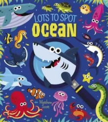 Lots to Spot: Ocean, Hardback Book