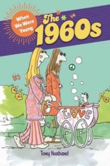 When We Were Young: the 1960s, Paperback Book