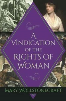 A Vindication of the Rights of Woman, Paperback / softback Book