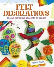 Felt Decorations, Paperback Book
