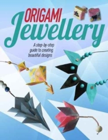 Origami Jewellery, Paperback / softback Book