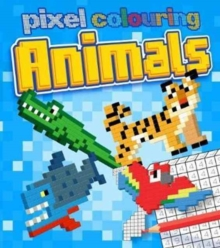 Pixel Colouring Animals, Paperback Book