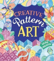Creative Pattern Art, Hardback Book