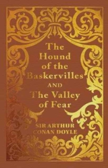 The Hound of the Baskervilles & the Valley of Fear, Hardback Book