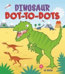 Dinosaur Dot-to-Dots, Paperback / softback Book