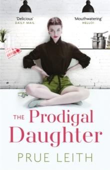 The Prodigal Daughter : The Food of Love Trilogy: Book 2, Paperback Book