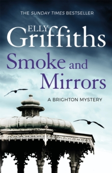Smoke and Mirrors : The Brighton Mysteries 2, Paperback / softback Book