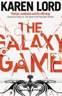 The Galaxy Game, Paperback Book