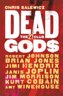 Dead Gods: The 27 Club, Paperback Book