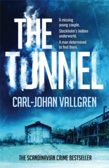 The Tunnel : Danny Katz Thriller (2), Paperback / softback Book