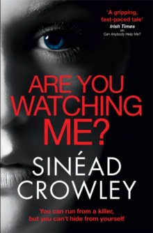 Are You Watching Me? : DS Claire Boyle 2: a totally gripping story of obsession with a chilling twist, Paperback / softback Book